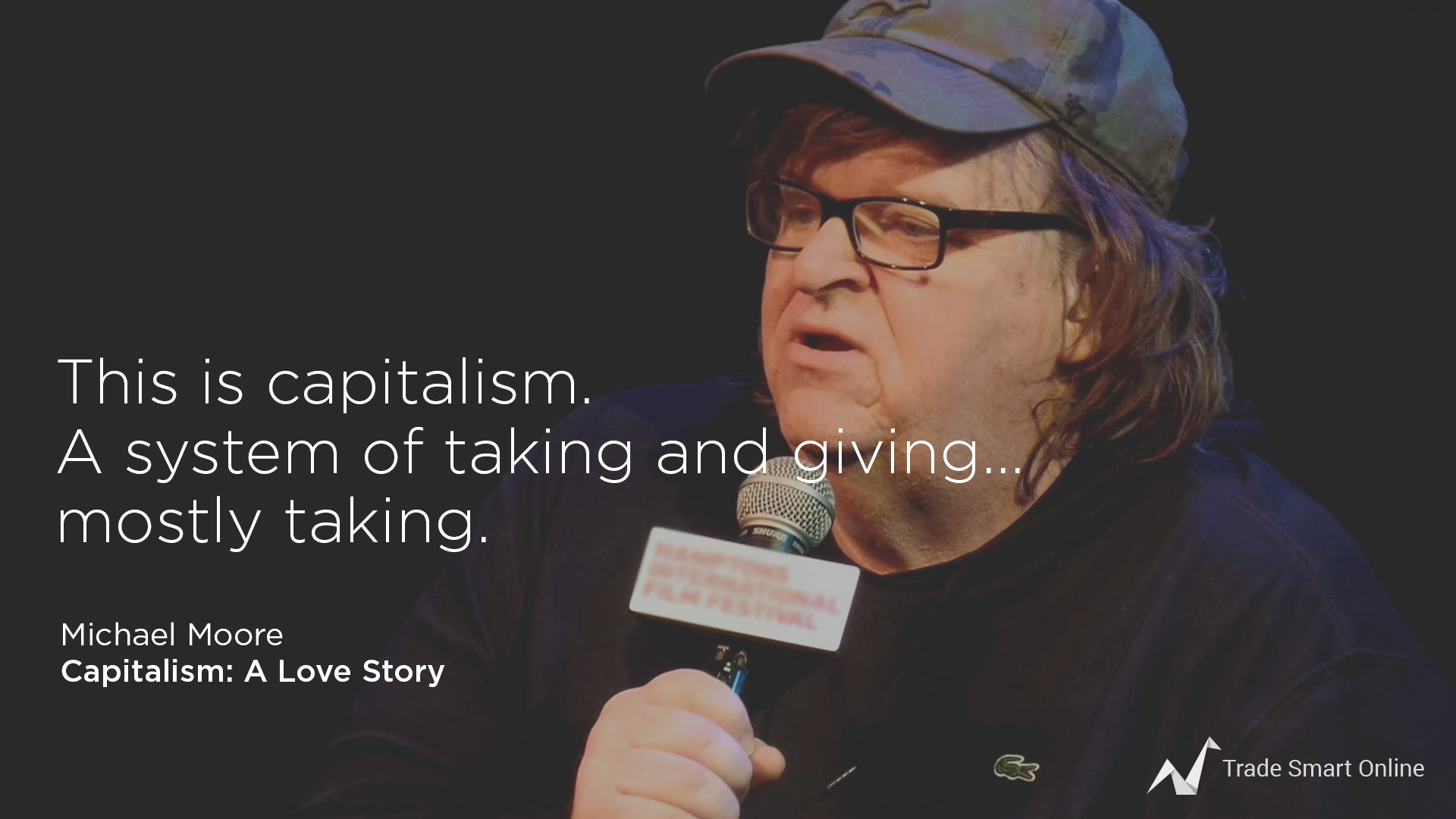 michael moore - 10 Best Movies on Trading And Stock Market