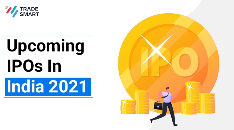 Upcoming IPOs In India 2021