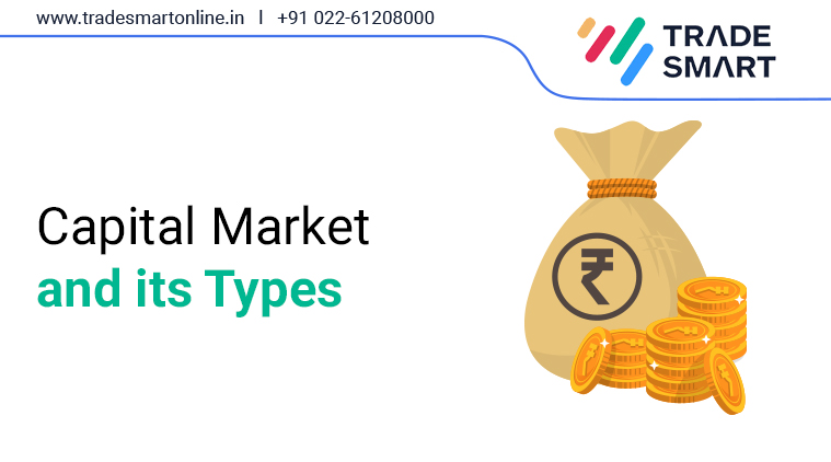 Capital Market and its Types