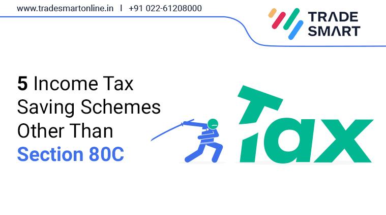 5 Income Tax Saving Schemes