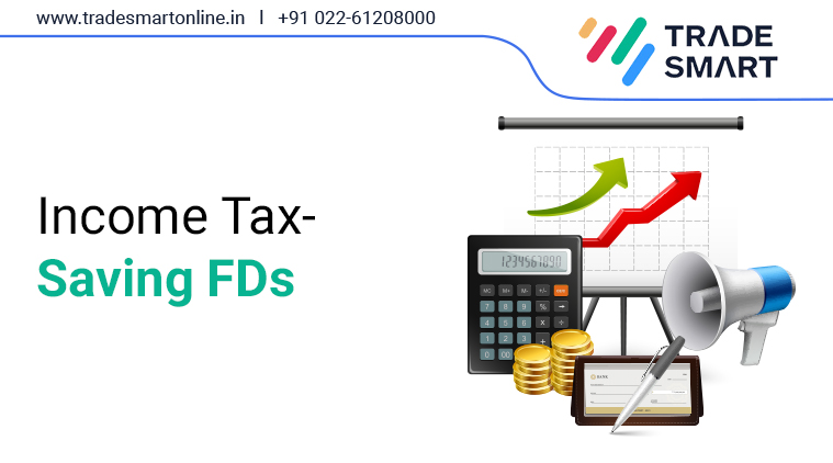 Income Tax-Saving FDs