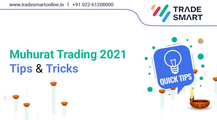 Muhurat trading 2021 - Tips & Tricks